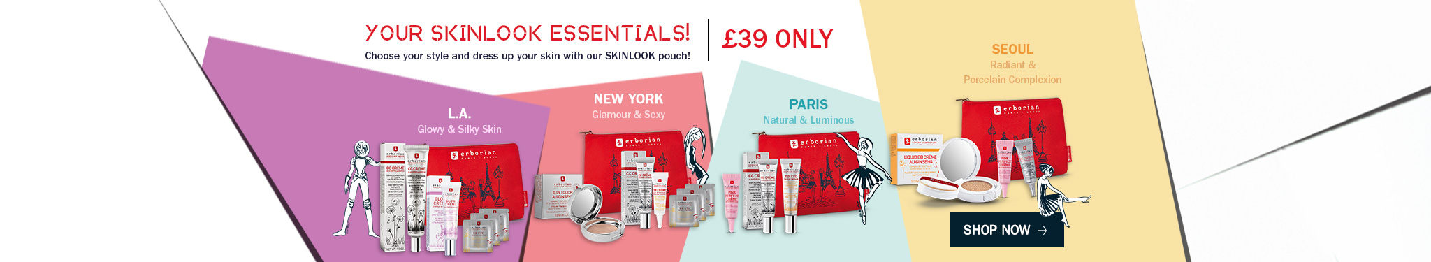 from New-York to Paris choose the perfect skin for your skin